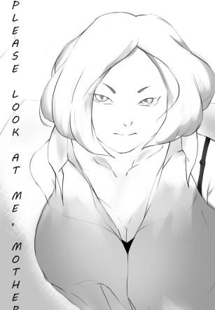 ได้โปรดมองมาที่ผมบ้างสิครับ – [Luna.G.star] Please look at me, Mother